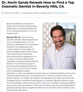 Dr. Kevin Sands provides helpful guidelines for finding a great cosmetic dentist in Beverly Hills and Los Angeles.